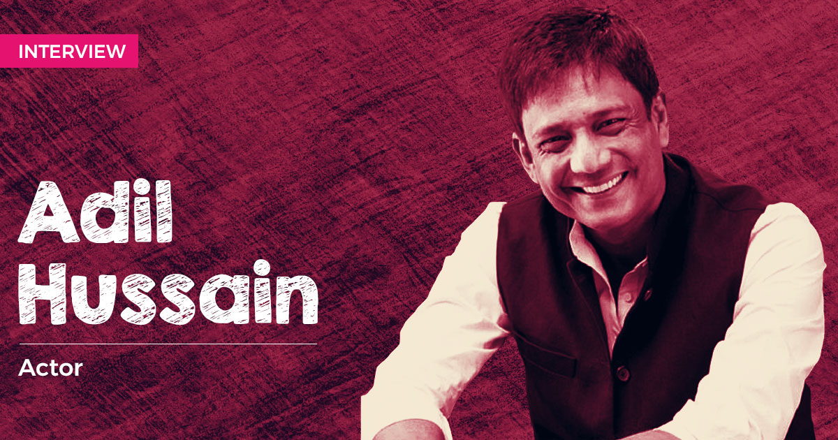 Adil Hussain Interview