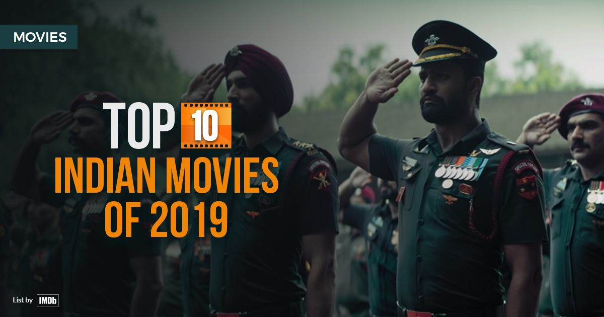 Top 10 Indian Movies of 2019