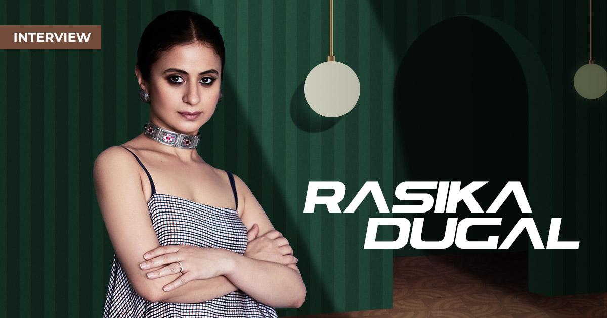 Rasika Dugal Interview